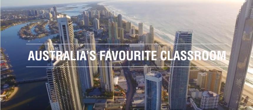 Australia's Favourite Classroom is the strapline for Gold Coast